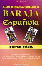 la baraja española superfacil (incluye baraja)-alex mercadal-9788488885449