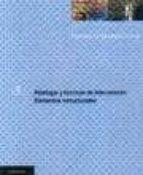 patologia y tecnicas de intervencion: elementos estructurales (tratado de rehabilitacion)(t. 3) 9788489150249