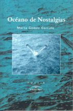 océano de nostalgias (ebook)-marta gómez garrido-9788490117149