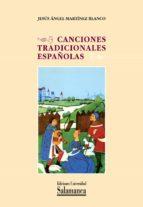 canciones tradicionales españolas (ebook)-jesus angel martinez blanco-9788490120149