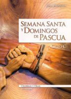 semana santa y domingos de pascua. ciclo c (ebook)-juan jauregui-9788490237649