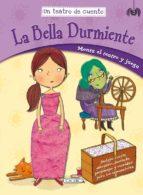 El libro de La bella durmiente ( un teatro de cuento ) autor VV.AA. DOC!