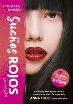 sueños rojos (chasing red 1) (ebook)-isabelle ronin-9788490438749