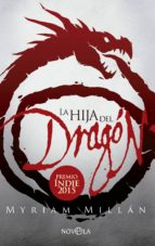 la hija del dragón-myriam millan-9788490605349