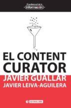 el content curator (ebook)-javier guallar delgado-javier leiva aguilera-9788490641149