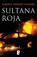 sultana roja (ebook)-alberto vazquez figueroa-9788490694749