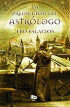 la prediccion del astrologo-teo palacios-9788490700549