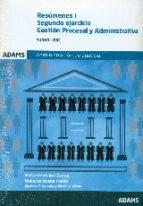 gestion procesal y administrativa. resumenes (2 vols.) segundo ejercicio: administracion de justicia 9788490847749
