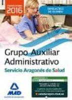 grupo auxiliar administrativo del servicio aragones salud. simulacros de examen. 9788490937549
