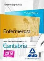 ENFERMERO/A DE LAS INSTITUCIONES SANITARIAS DE CANTABRIA. TEMARIO ESPECIFICO VOLUMEN 2