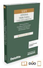 ley general tributaria y sus reglamentos juan manuel herrero de egaña 9788490988749