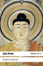 budismo esencial juan arnau 9788491045649