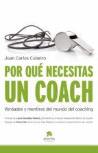 por qué necesitas un coach (ebook)-juan carlos cubeiro-9788492414949