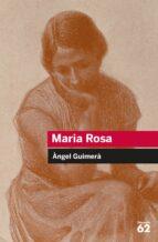 maria rosa-angel guimera-9788492672349