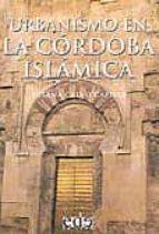 urbanismo en la cordoba islamica-susana calvo capilla-9788493257149