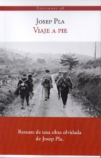 viaje a pie-josep pla-9788493822149