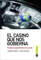 el casino que nos gobierna juan hdez. vigueras 9788493947149