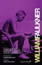 ensayos y discursos william faulkner 9788494027949