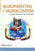 neuromarketing y neuroeconomia andres cisneros 9788494277849