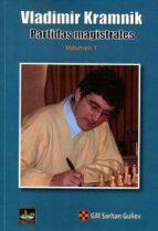 vladimir kramnik. partidas magistrales (vol. i)-sarhan guliev-9788494344749