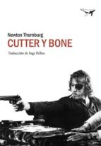 cutter y bone (2ª ed.)-newton thornburg-9788494378249