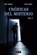 crónicas del misterio. vol. i eppo cardelo santi garcia 9788494383649