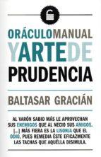 oraculo manual y arte de prudencia baltasar gracian 9788494512049