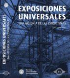 exposiciones universales: una historía de las estructuras isaac lopez cesar 9788494625749