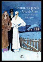 crimen en la posada «arca de noé» (ed. ilustrada)-molly thynne-9788494687549