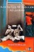 los chicos de alquiler no lloran (2ª ed.) riche mcmullen 9788495346049