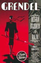 El libro de Grendel: blanco, negro y rojo (2) autor MATT WAGNER DOC!