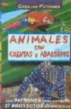 crea con patrones animales con cuentas y abalorios 9788495873149