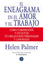 el eneagrama en el amor y el trabajo-helen palmer-9788495973849