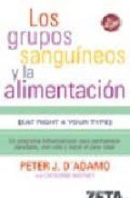 los grupos sanguineos y la alimentacion-catherine whitney-peter j. d adamo-9788496546349