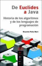 de euclides a java: historia de algoritmos y lenguajes de program acion ricardo peña mari 9788496566149