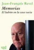 memorias: el ladron en la casa vacia jean françois revel 9788496729049