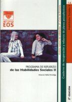 programa de refuerzo de las habilidades sociales ii (2ª ed)-antonio valles arandiga-9788497271349