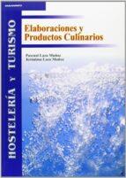 elaboraciones y productos culinarios (hosteleria y turismo) pascual laza muñoz jeronima laza muñoz 9788497322249