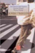 de poesia y traduccion-henriette partzsch-jose francisco ruiz casanova-florence pennone-9788497422949