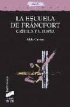 la escuela de frankfurt:  critica y utopia adela cortina 9788497566049