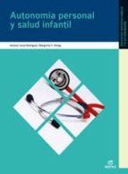 autonomia personal y salud infantil 2009-9788497713849