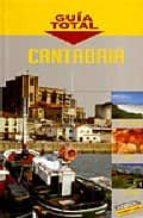cantabria (guia total) 2008-9788497767149