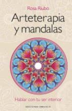 arteterapia y mandalas (+ dvd) rosa maria riubo 9788497779449