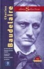 charles baudelaire. obras selectas-charles baudelaire-9788497941549