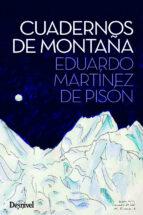 cuadernos de montaña-eduardo martinez de pison-9788498293449