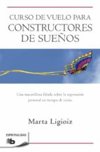 curso de vuelo para constructores de sueños-marta ligioiz-9788498728149