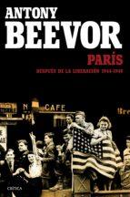parís después de la liberación: 1944-1949 (ebook)-antony beevor-artemis cooper-9788498928549