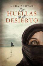 las huellas en el desierto (ebook)-maha akhtar-9788499188249