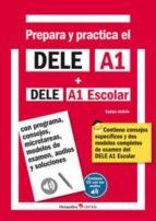 prepara y practica el dele a1 + dele a1 escolar + cd audios-9788499215549