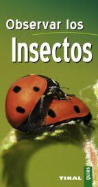 observar los insectos (guias de bolsillo) 9788499280349